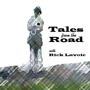Tales from the Road with Rick Lavoie